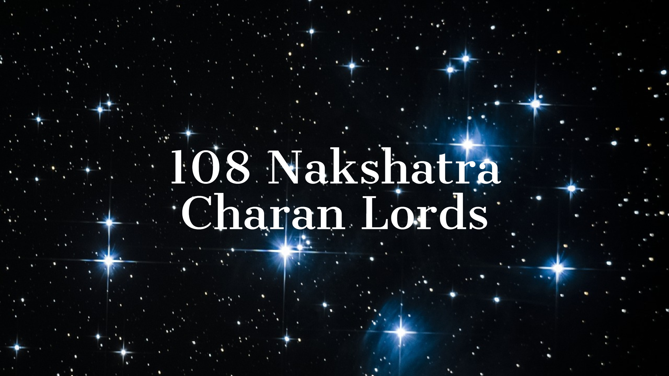 108 Nakshatra Charan Lords in Astrology